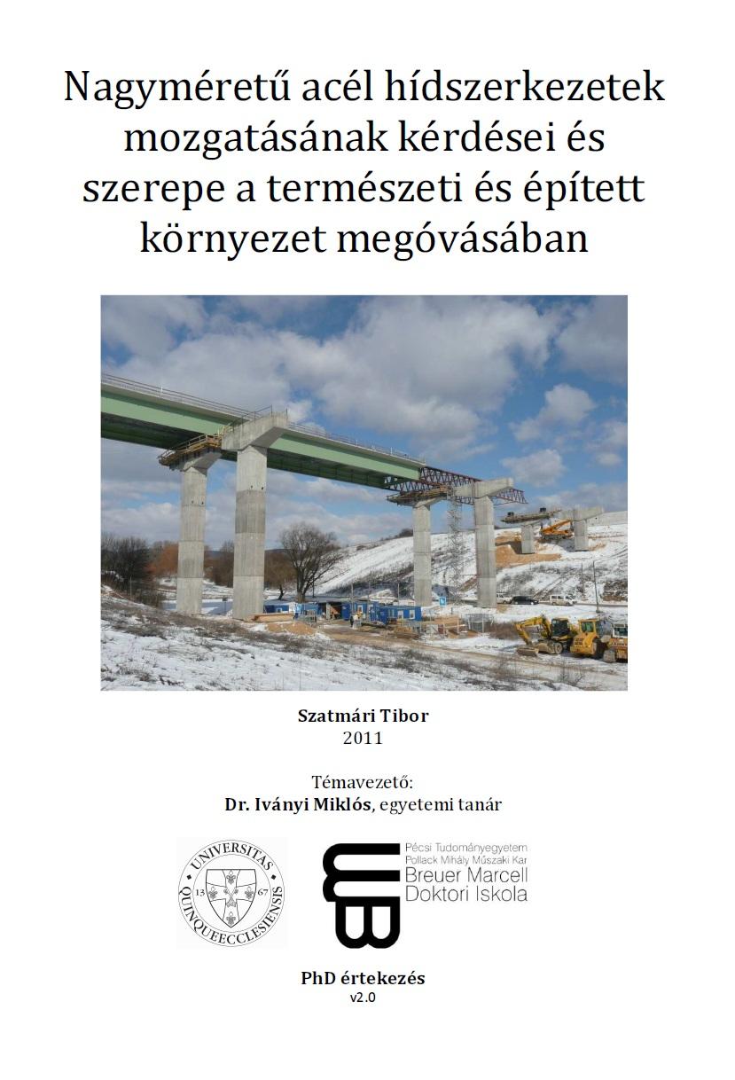 28fff62a9f Nagyméretű acél hídszerkezetek mozgatásának kérdései és szerepe ...